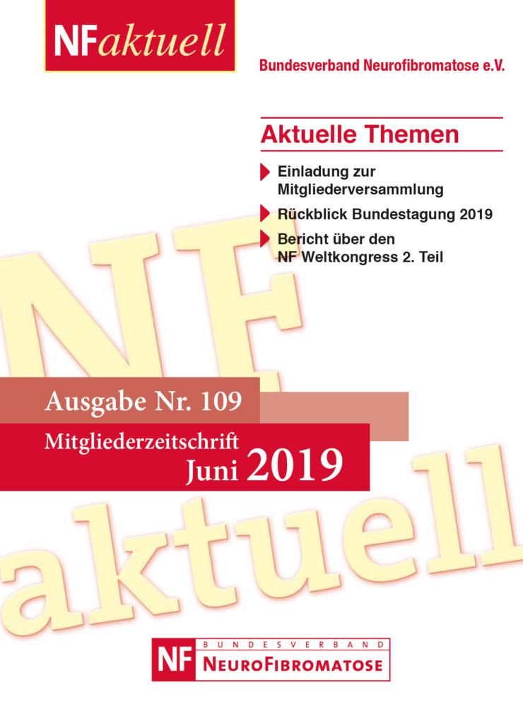 NF-aktuell-Nr-109-Juni-2019 Bundesverband Neurofibromatose Mitgliederzeitschrift
