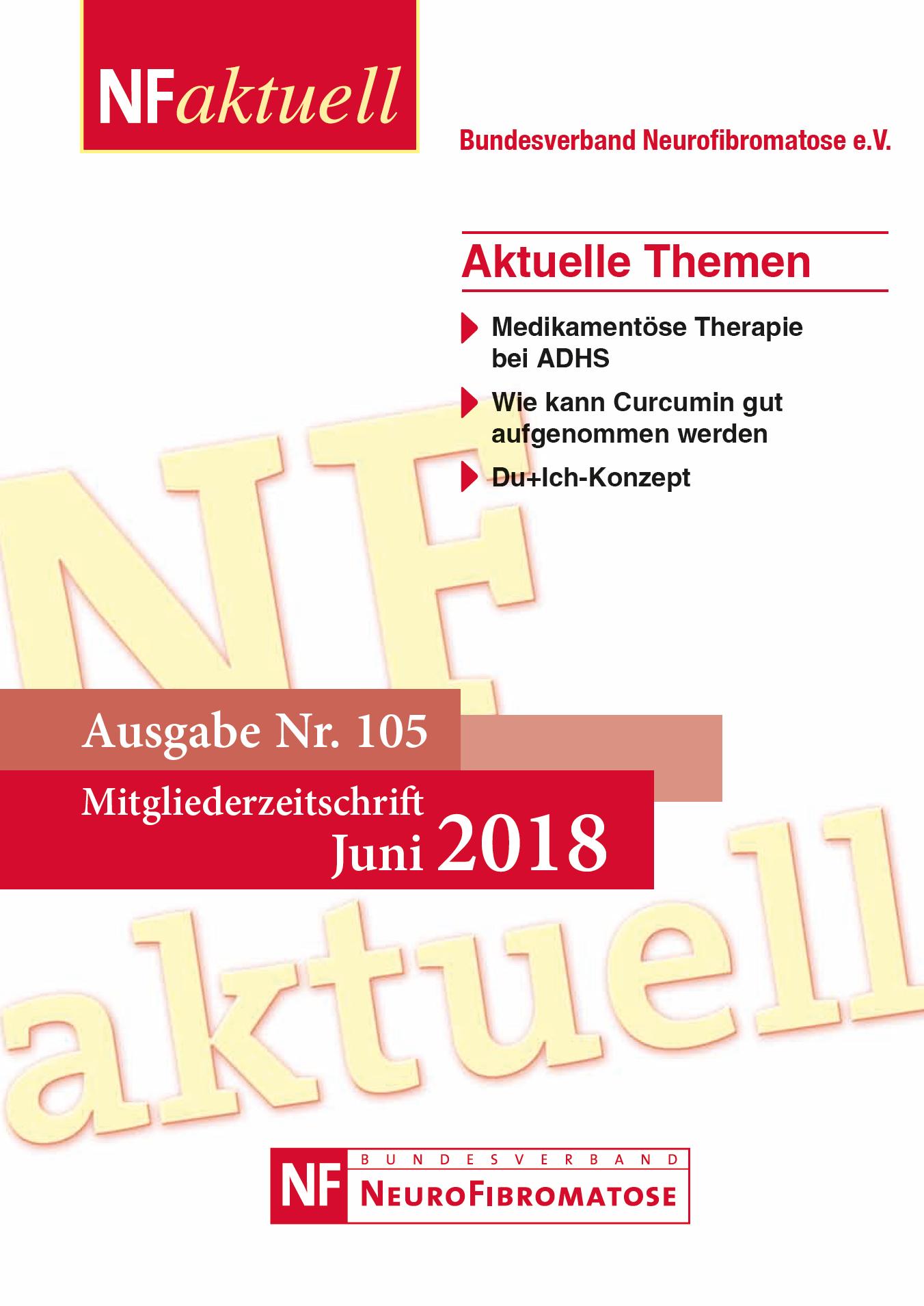 NFaktuell-105-Juni-2018 Bundesverband Neurofibromatose Mitgliederzeitschrift